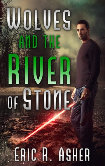Wolves and the River of Stone (Book 2)