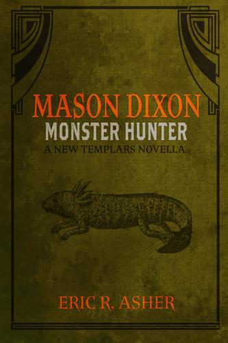 Mason Dixon: Monster Hunter