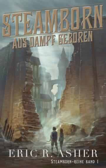 Aus Dampf geboren (Steamborn – German Edition)
