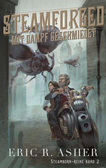 Mit Dampf geschmiedet (Steamforged – German Edition)