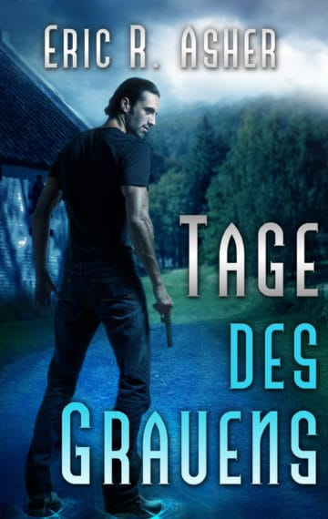 Tage des Grauens (Days Gone Bad – German Edition)
